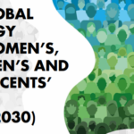 The Global Strategy for Women's, Children's and Adolescents' Health, 2016-2030