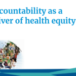 Accountability as a driver of health equity (2019)
