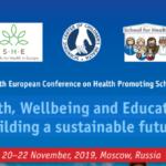 20-22 ноября 2019 года состоится 5-ая Европейская конференция школ, содействующих укреплению здоровья «Здоровье, благополучие и образование: создание устойчивого будущего»